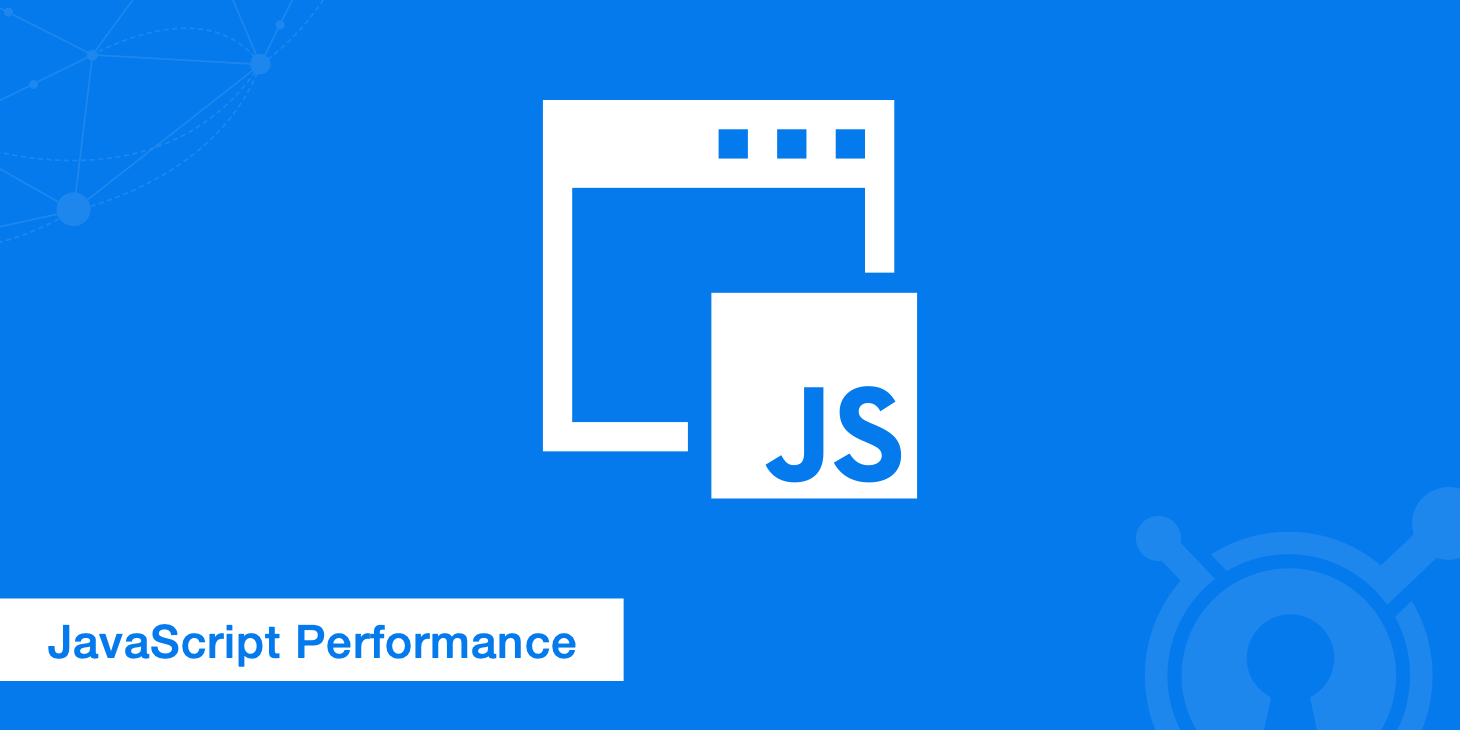 JavaScript Performance: полезные советы